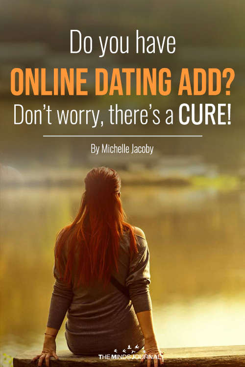 Do you have ONLINE DATING ADD Don't worry, there's a CURE!