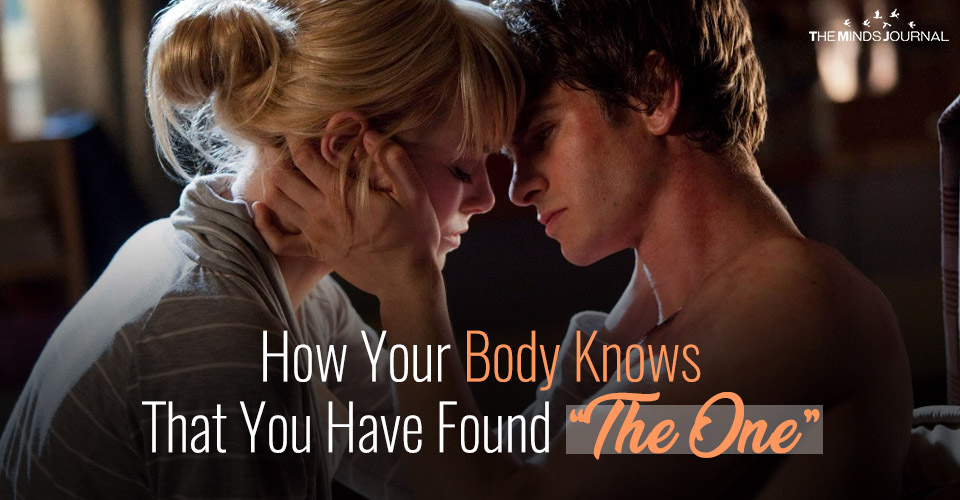 "How Your Body Knows That You Have Found ""The One"""