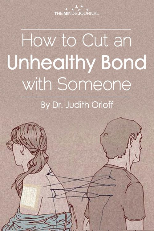 How to Cut an Unhealthy Bond with Someone