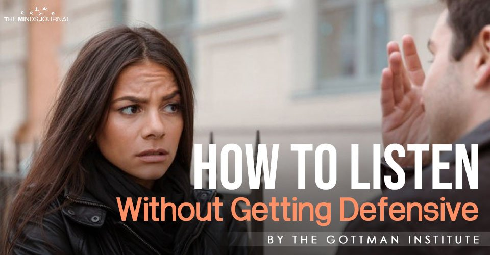 How to Listen Without Getting Defensive