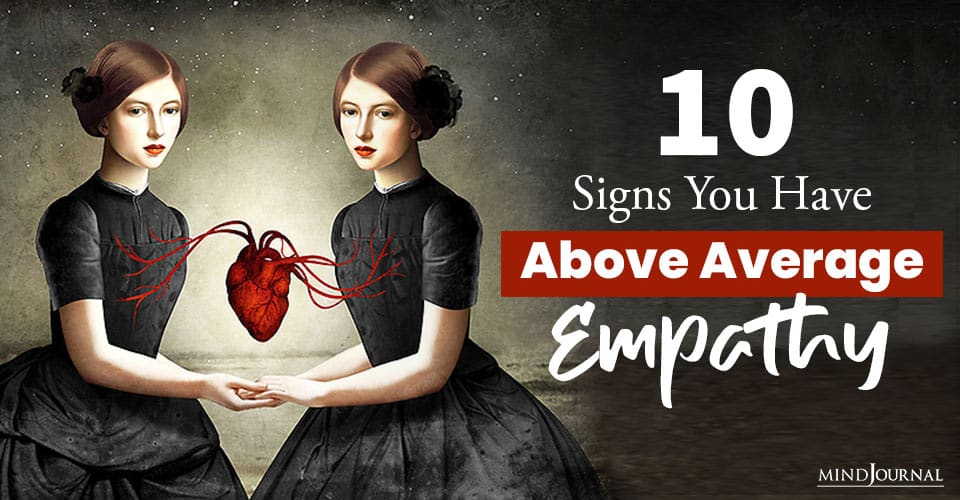 Signs Above Average Empathy