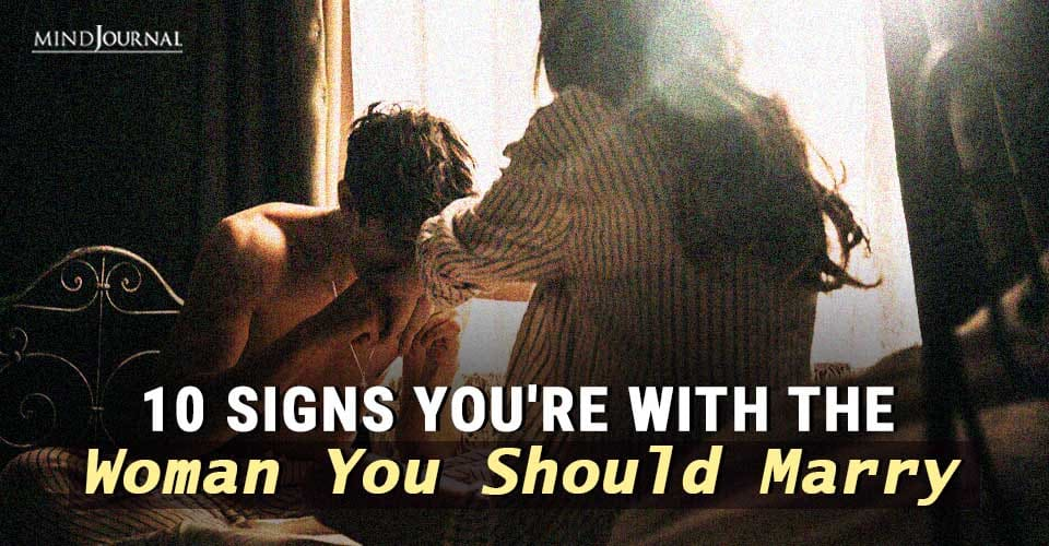 Signs Woman you Should Marry
