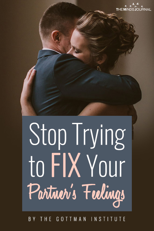 Stop Trying to Fix Your Partner's Feelings