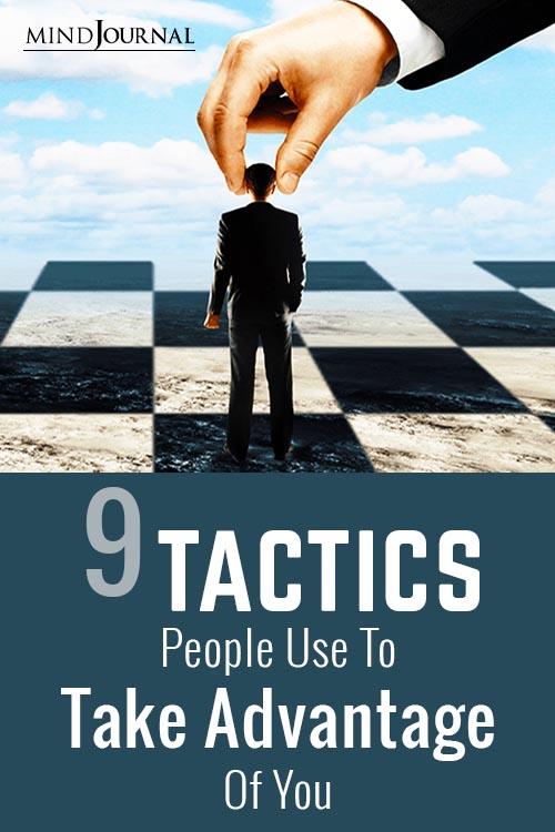 Tactics People Use Take Advantage of You Pin