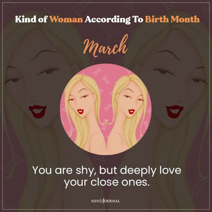 The Kind Of Woman You Are march