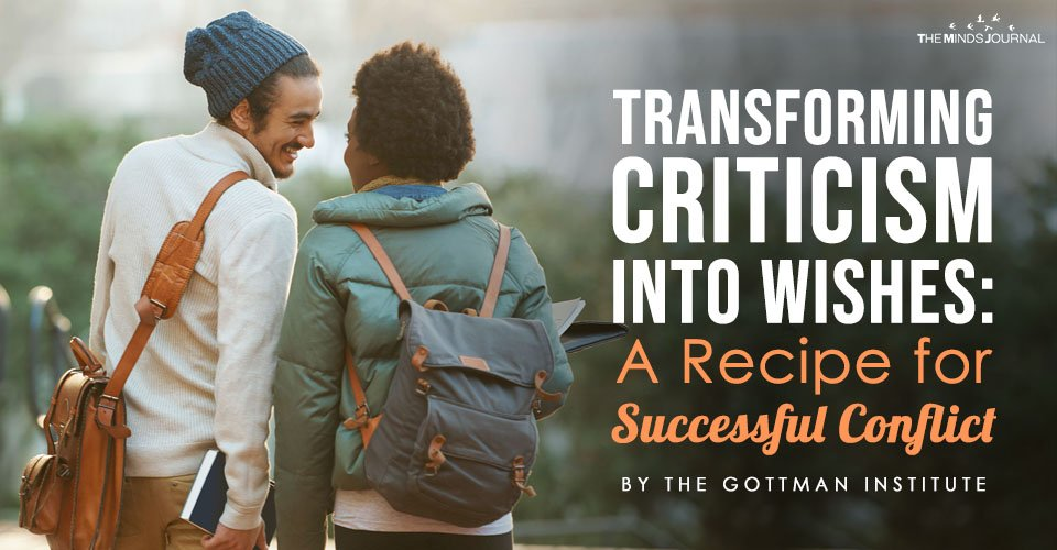 Transforming Criticism into Wishes: A Recipe for Successful Conflict