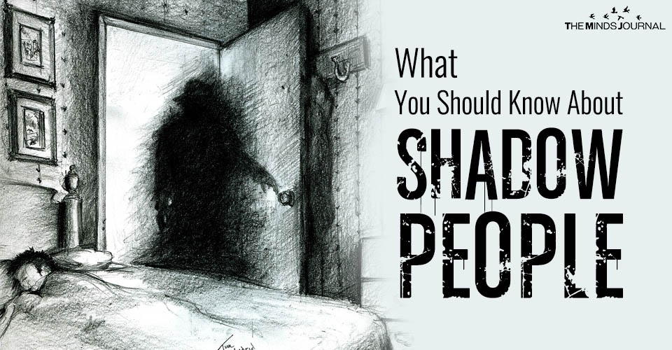 What You Should Know About Shadow People