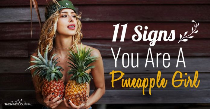 11 Signs That Say You Are A Pineapple Girl