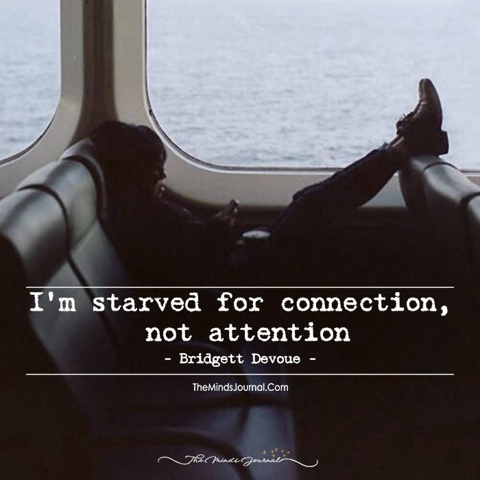 I'm Starved For Connection