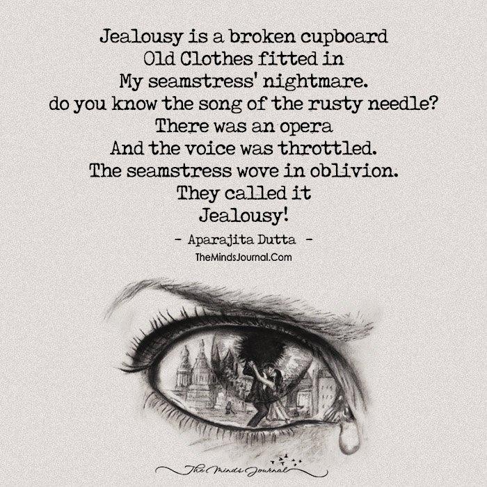 Jealousy ….