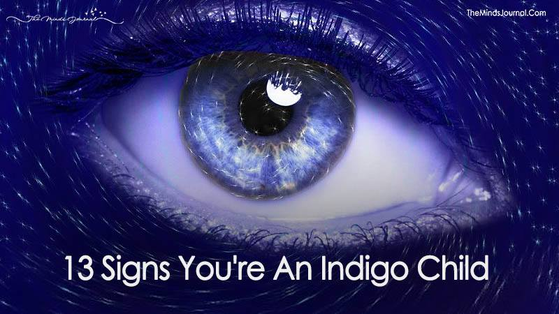 13 Signs You Are An Indigo Child