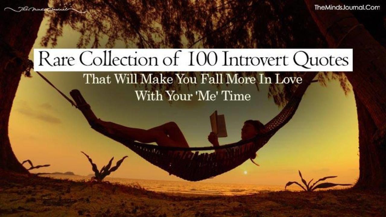 Rare Collection of Best 100 Introvert Quotes That Will Make