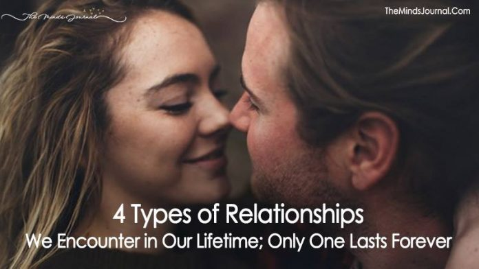 4 Types of Relationships We Encounter in Our Lifetime; Only One Lasts Forever