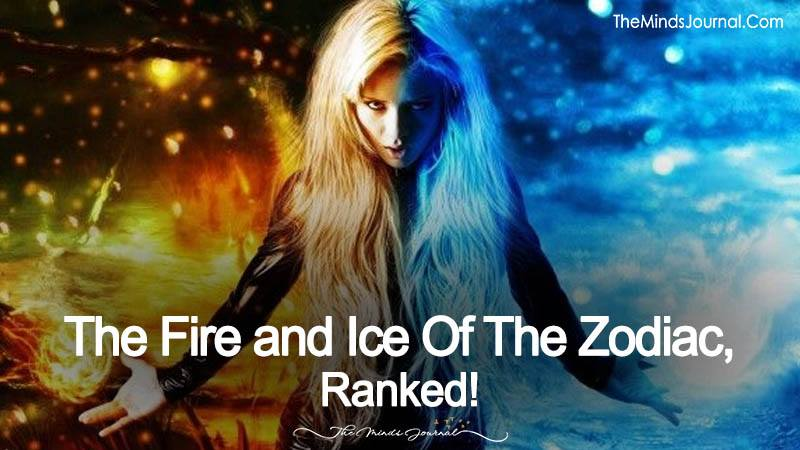 The Fire and Ice of Zodiacs- Ranked!