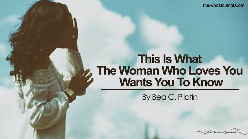 This Is What The Woman Who Loves You Wants You To Know