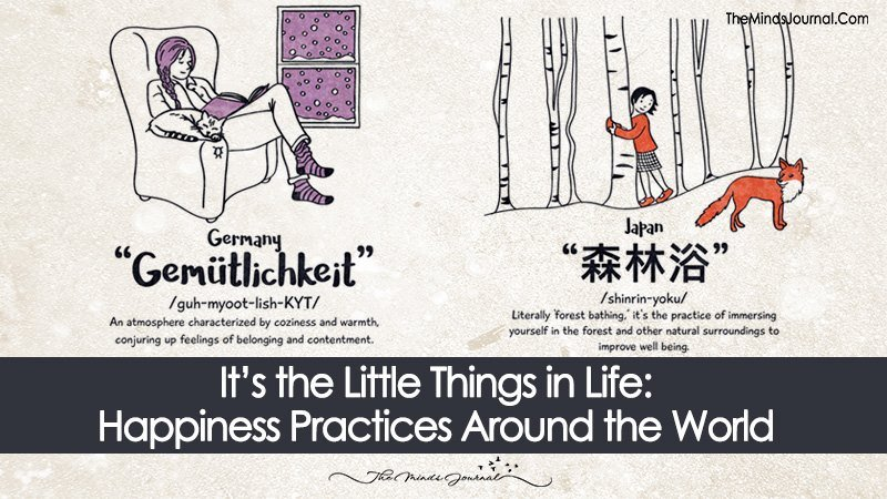 It's the Little Things in Life: Happiness Practices Around the World