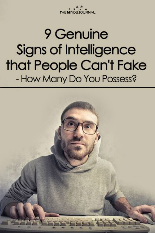 9 Genuine Signs of Intelligence That People Can't Fake - How Many Do You Possess?