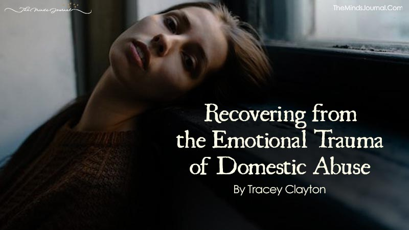 Recovering from an Emotional Trauma of Domestic Abuse
