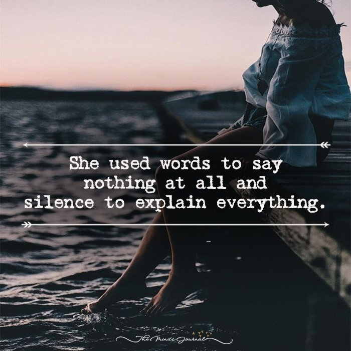 Silence Is A Good Way To Express A Thousand Things!