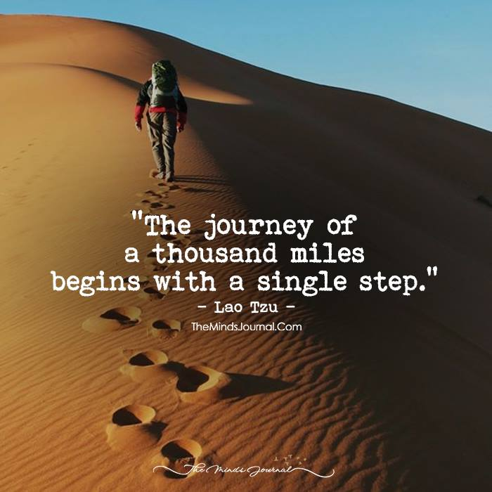Take That First Single Step And Begin Your Journey