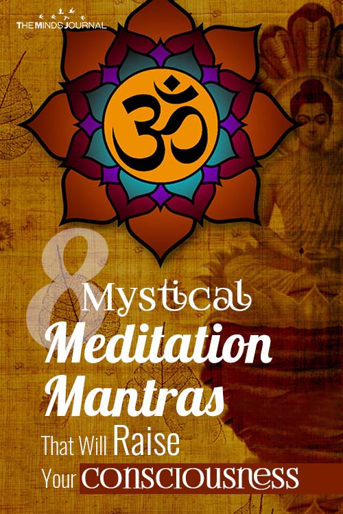 8 Mystical Meditation Mantras That Will Raise Your Consciousness