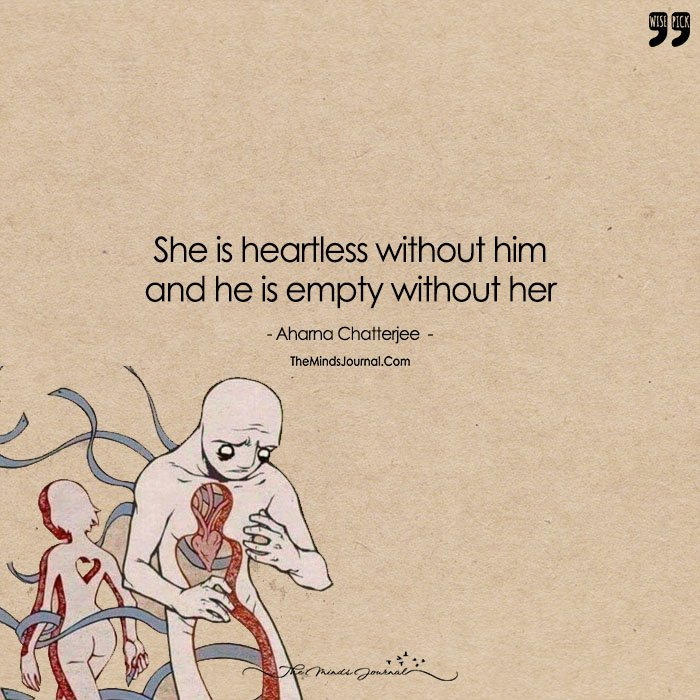 The Void! She Is Heartless Without Him And He Is Empty Without Her