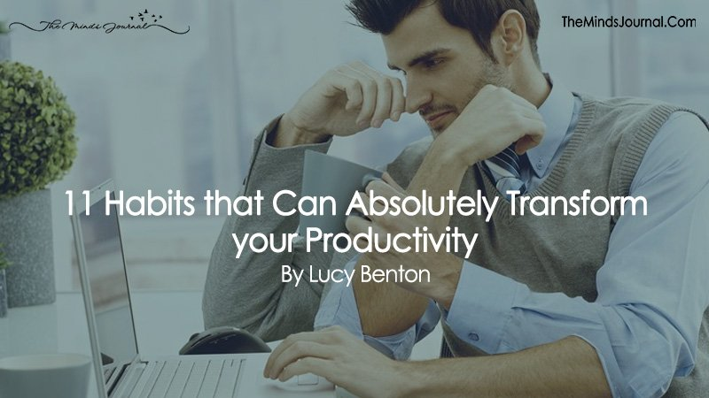 11 Habits that Can Absolutely Transform your Productivity