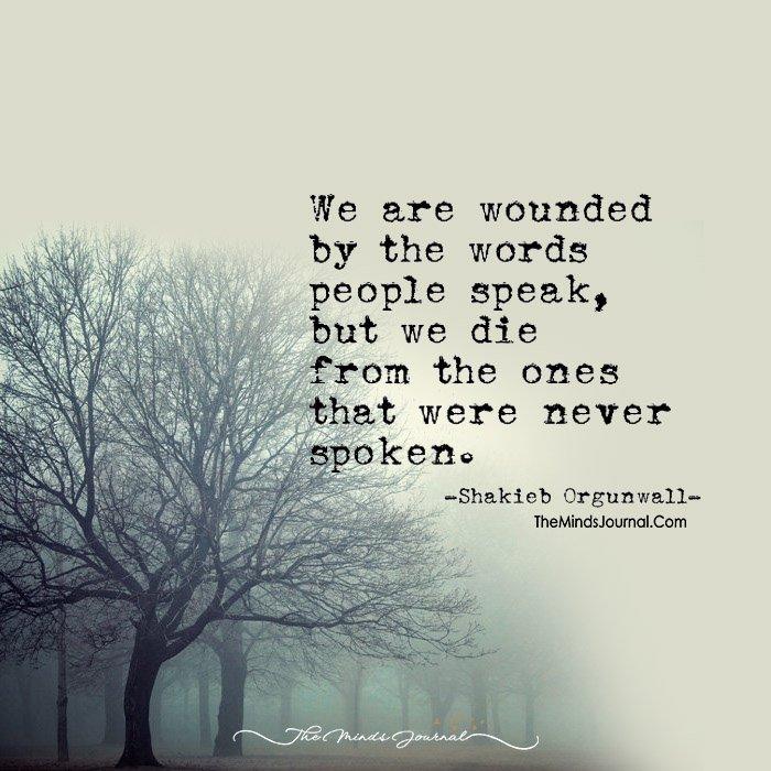 Those Words- Spoken, Unspoken!