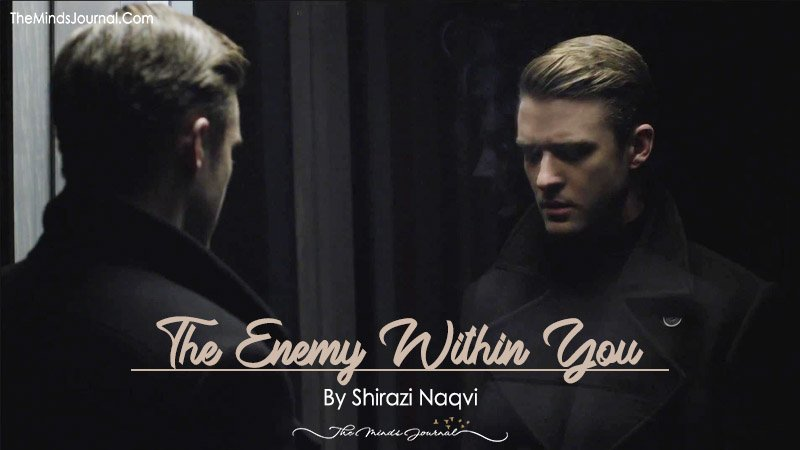 The Enemy Within You