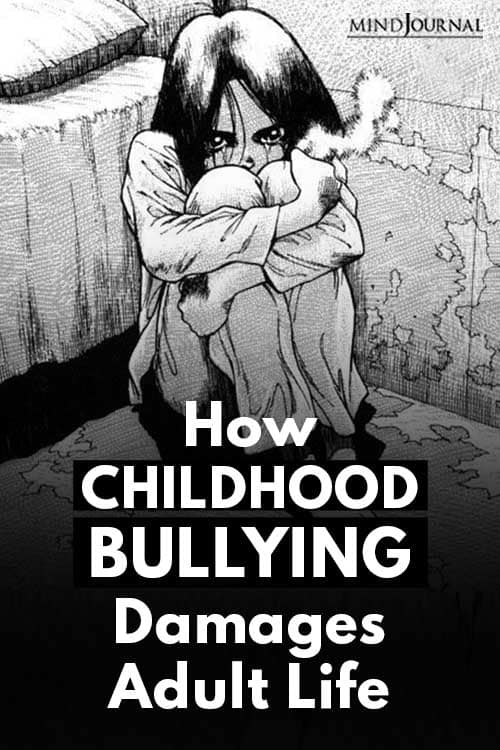 Childhood Bullying Damages Adult Life Pin