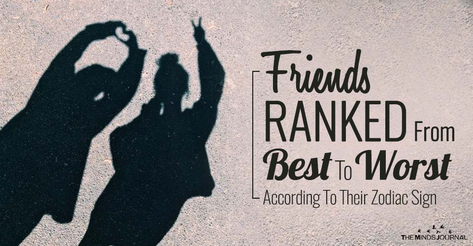 Friends RANKED From Best To Worst According To Their Zodiac Sign