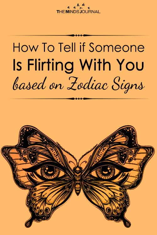 How To Tell if Someone Is Flirting With You based on Zodiac Signs
