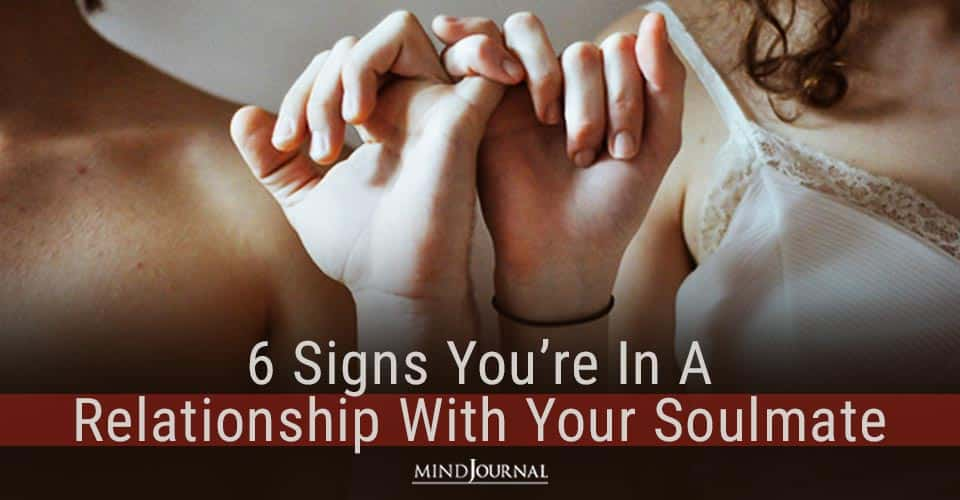 Signs Relationship With Your Soulmate