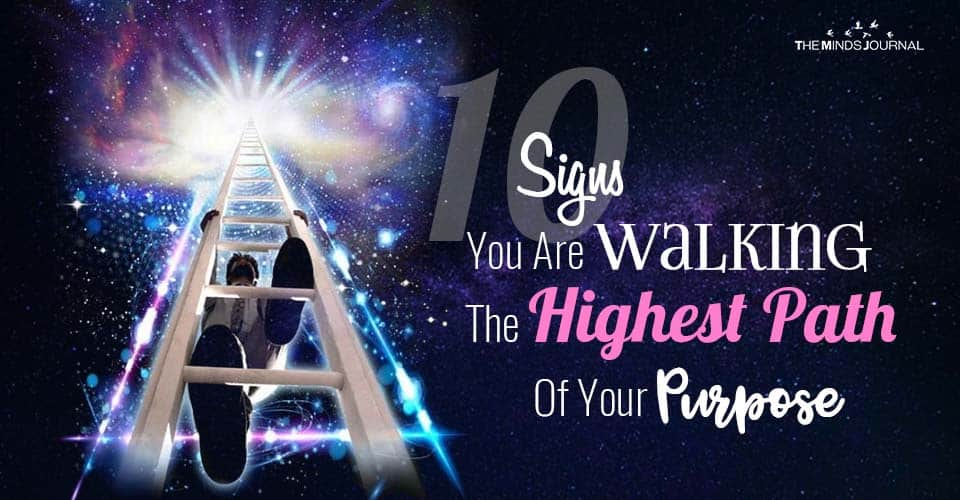 Signs You Are Walking The Highest Path