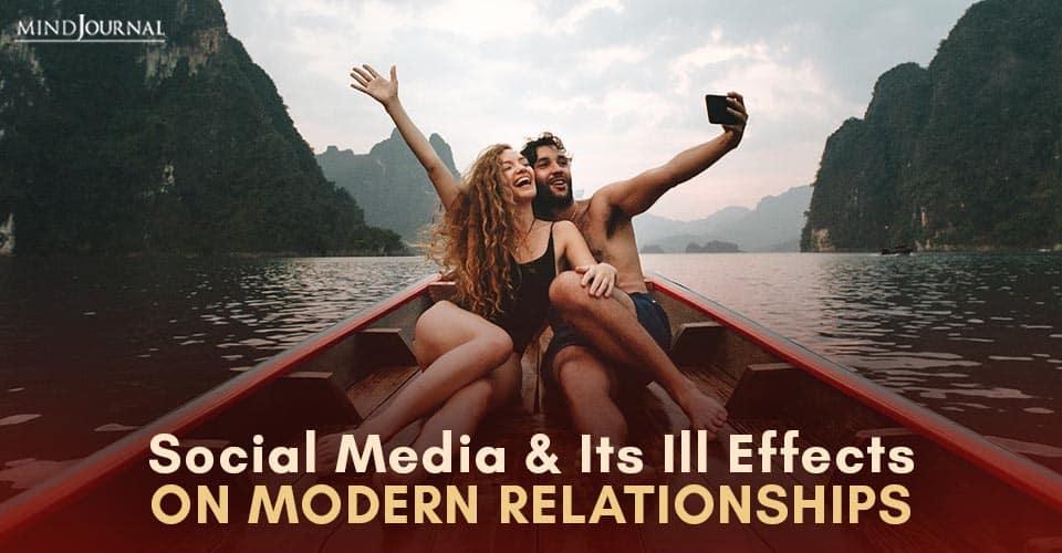 Social Media Effects Modern Relationships