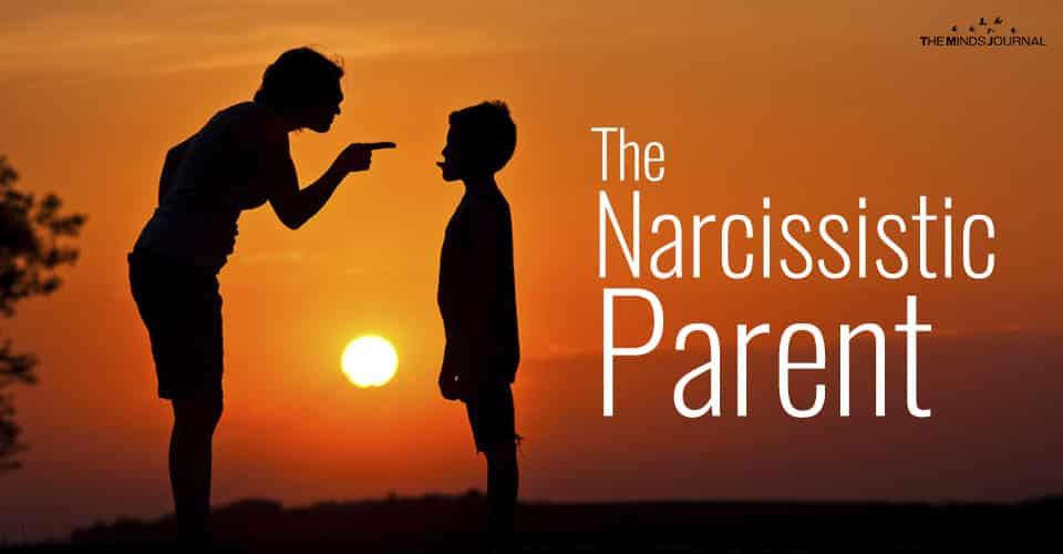 THE NARCISSISTIC PARENT