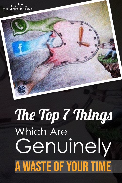 The-Top-7-Things-Which-Are-Genuinely-A-Waste-Of-Your-Time