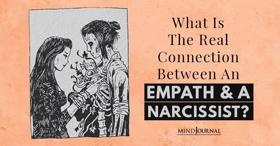 the Real Connection Between an Empath and a Narcissist