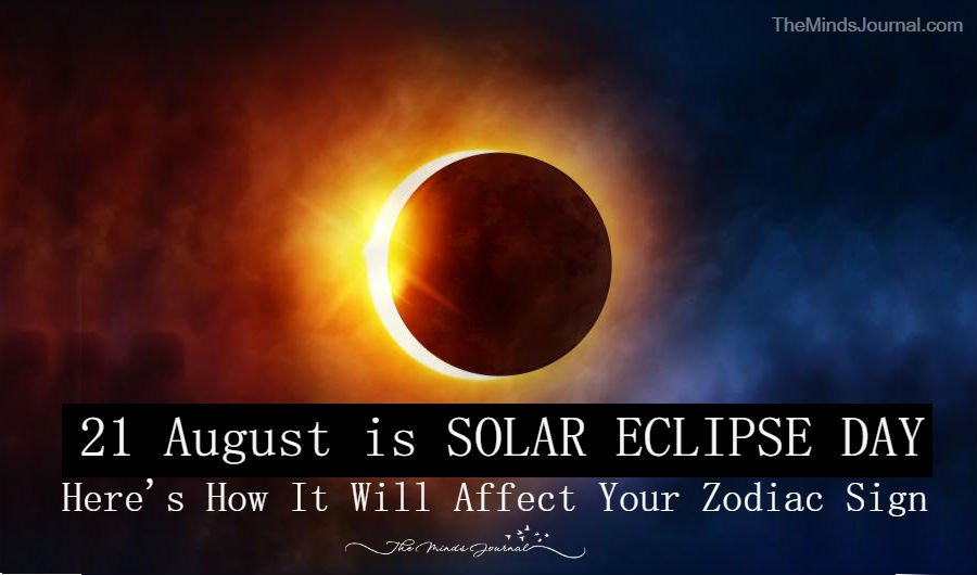 August 21 is SOLAR ECLIPSE DAY, Are you Ready for the shift ? Here's How It Will Affect Your Zodiac Sign