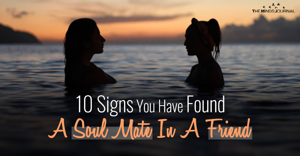 10 signs you have found a soulmate in a friend