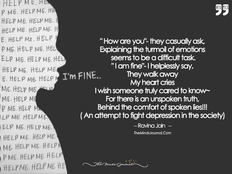 Hidden Cry: There Is An Unspoken Truth, Behind The Comfort Of Spoken Lies!!!