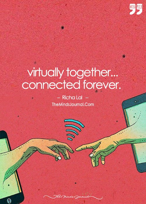 Virtually Together, Connected Forever.