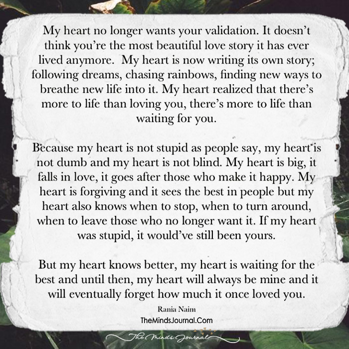 My Heart Realized There Is More To Life Than Loving You
