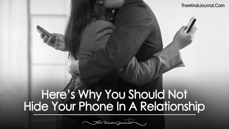 Here's Why You Should Not Hide Your Phone In A Relationship