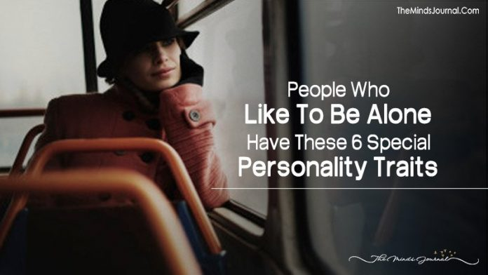 People Who Like To Be Alone Have These 6 Special Personality Traits