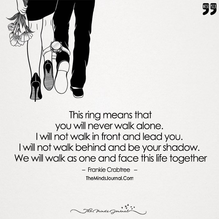 With Every Step Of Yours, I'll Take Mine. Holding The Flowers of Love, We'll Always Shine