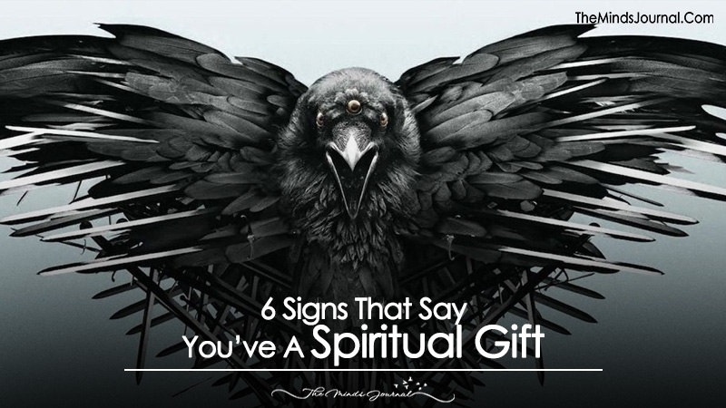 6 Signs That Say You Have A Spiritual Gift