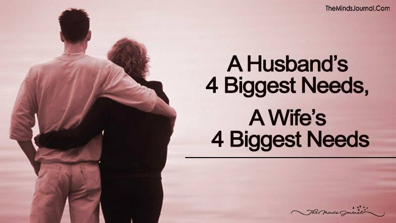 A Husband's 4 Biggest Needs, A Wife's 4 Biggest Needs