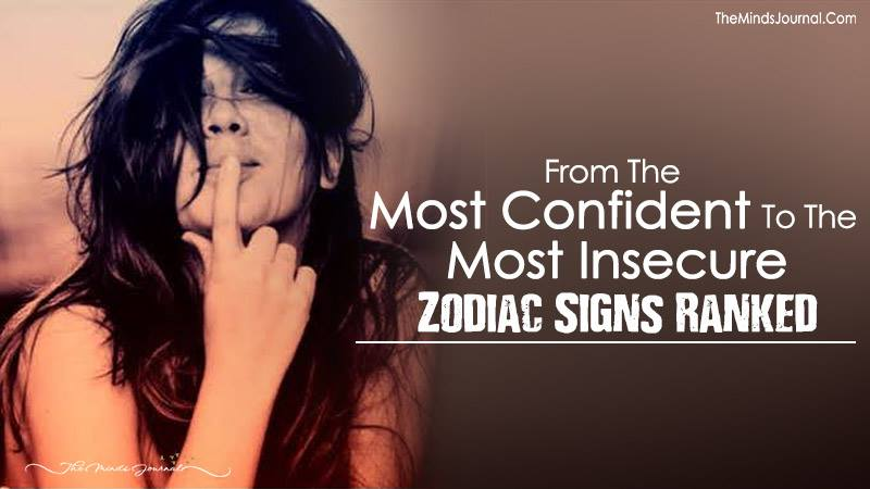 From The Most Confident To The Most Insecure: Zodiac Signs Ranked!