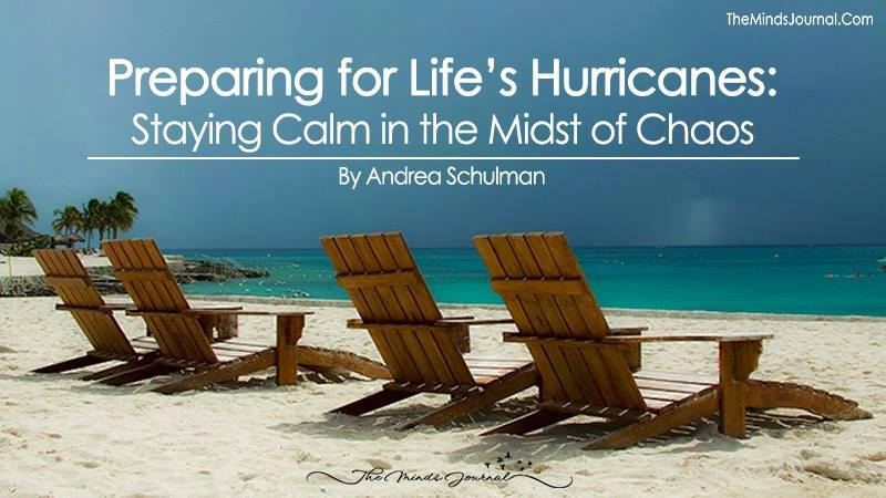 Preparing for Life's Hurricanes: Staying Calm in the Midst of Chaos